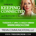 Keeping Connected with Trevor Crow